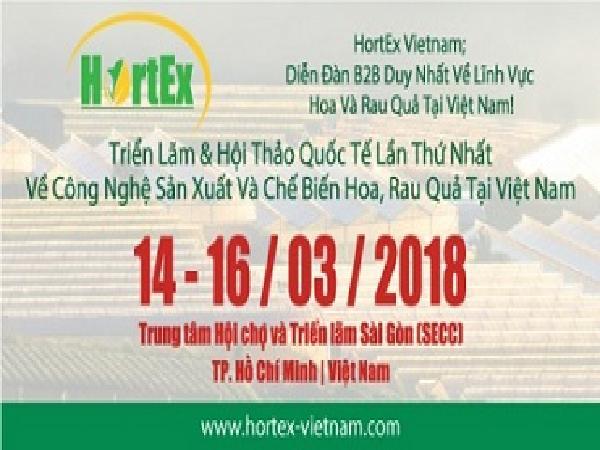 HortEx Vietnam 2018 – Triển Lãm Và Hội Thảo Quốc Tế Về Công Nghệ Sản Xuất Và Chế Biến Hoa, Rau Quả