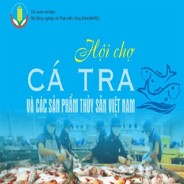 27 món ăn đặc sắc chế biến từ cá tra được trình diễn tại hội chợ